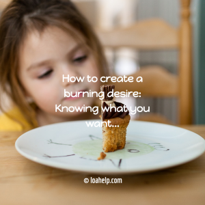 How to create a burning desire: knowing what you want... a little kid in front of a nice piece of chocolate cake